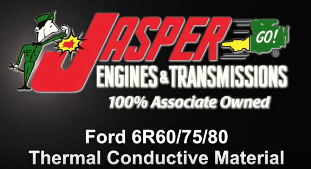 Ford 6R80 Thermal Conductive Material
